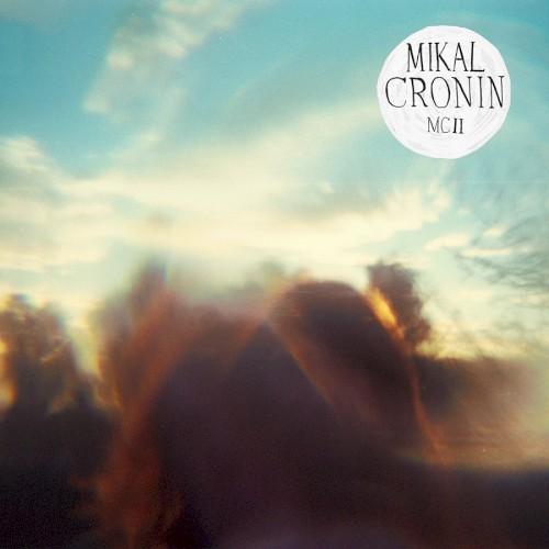 Mikal Cronin - Am I Wrong