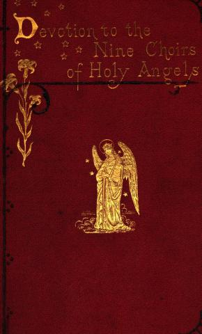 Devotion to the nine choirs of holy angels by Henri-Marie Boudon