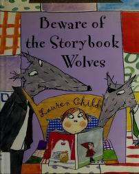 Cover of: Beware of the storybook wolves | Lauren Child