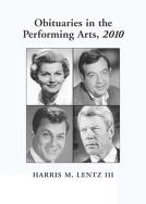 Cover of: Obituaries in the performing arts, 2010