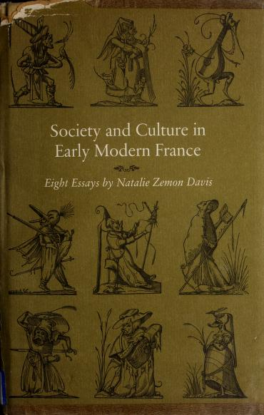 Society and culture in early modern France by Natalie Zemon Davis
