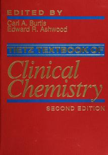 Cover of: Tietz textbook of clinical chemistry. by